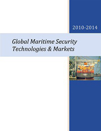 Global Maritime Security Technologies and Markets 2010-2014