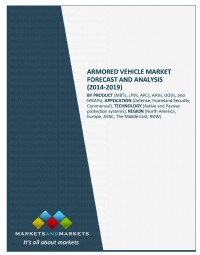 Armored Vehicle Market - Global Forecasts to 2014-2019