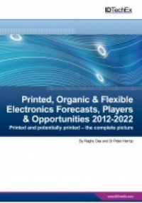 Printed, Organic & Flexible Electronics Forecasts, Players & Opportunities 2013-2023
