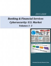 U.S. Banking, Financial Services, Retail & Payment Cybersecurity Market - 2015-2020