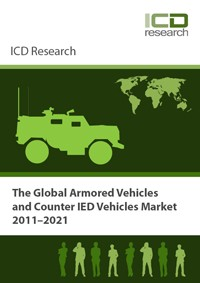 The Global Armored Vehicles and Counter IED Vehicles Market 2011-2021 - Industry Trends, Recent Deve...