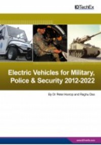 Hybrid and Electric Vehicles for Military, Police & Security 2012-2022: Forecasts, Opportunities, Players