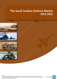 The Saudi Arabian Defence Market 2012-2022