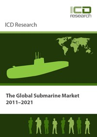 The Global Submarine Market 2011-2021 - Global Submarine Market Size and Drivers: Market Profile