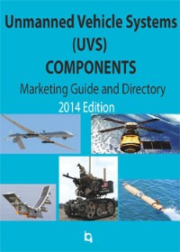 2014 Components for Unmanned Vehicles - Marketing Guide and Directory