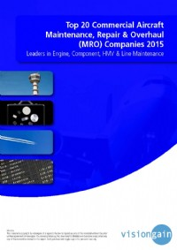Top 20 Commercial Aircraft Maintenance, Repair & Overhaul (MRO) Companies 2015