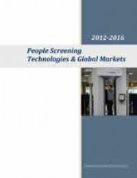 People Screening Technologies & Global Markets 2012-2016
