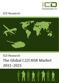 The Global C2/C4ISR Market 2011-2021 - Industry Trends, Recent Developments and Challenges: Market P...