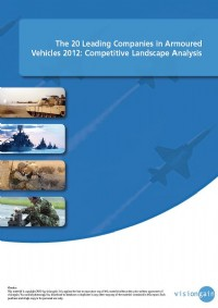The 20 Leading Companies in Armoured Vehicles 2012: Competitive Landscape Analysis