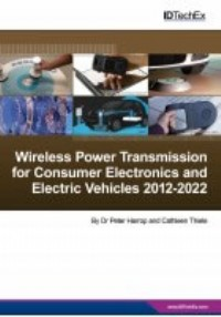 Wireless Power Transmission for Consumer Electronics and Electric Vehicles 2012-2022