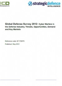 Global Defense Survey 2012: Cyber Warfare in the Defense Industry, Threats, Opportunities, Demand and Key Markets
