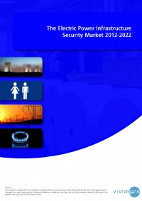 The Electric Power Infrastructure Security Market 2012-2022
