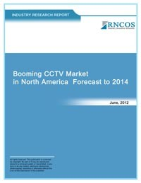 Booming CCTV Market in North America Forecast to 2014