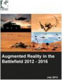 Augmented Reality in the Battlefield 2012 - 2016