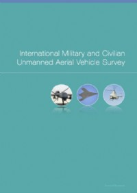 International Military and Civilian Unmanned Aerial Vehicle Survey