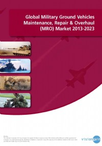 Global Military Ground Vehicles Maintenance, Repair & Overhaul (MRO) Market 2013-2023