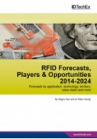 RFID Forecasts, Players and Opportunities 2014-2024