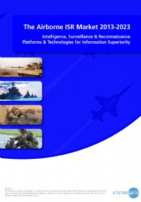 The Airborne ISR Market 2013-2023: Intelligence, Surveillance & Reconnaissance Platforms & Technolog...