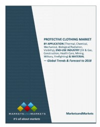 Protective Clothing Market by Application (Thermal, Chemical, Mechanical, Biological/Radiation, Visi...