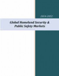 Global Homeland Security & Public Safety Market 2014-2022