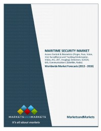 Maritime Security Market - Worldwide Market Forecasts (2013 - 2018)