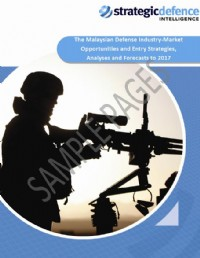 The Malaysian Defense Industry - Market Opportunities and Entry Strategies, Analyses and Forecasts t...