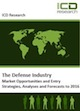 The German Defense Industry – Market Opportunities and Entry Strategies, Analyses and Forecasts to 2016