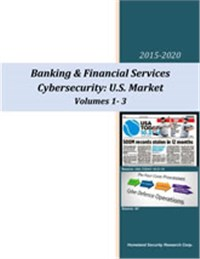 U.S. Financial Services: Cybersecurity Systems & Services Market – 2016-2020