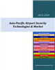 Cover Image- Asia-Pacific Airport Security Technologies & Market 2015-2020