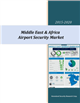 Cover Image- Middle East & Africa Airport Security Market 2015-2020