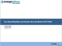 The Global Maritime and Border Security Market 2015-2025