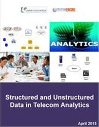 Structured and Unstructured (Big) Data in Telecom Analytics