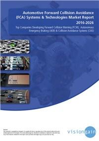 Automotive Forward Collision Avoidance (FCA) Systems & Technologies Market Report 2016-2026
