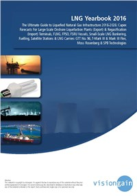 LNG Yearbook 2016: The Ultimate Guide to Liquefied Natural Gas Infrastructure 2016-2026
