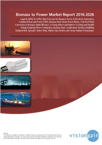 Biomass to Power Market Report 2016-2026