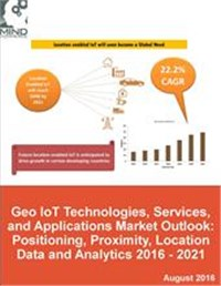 Geo IoT Technologies, Services, and Applications Market Outlook 2016 - 2021