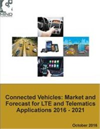 Connected Vehicles: Market and Forecast for LTE and Telematics Applications 2016 - 2021