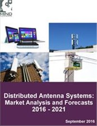 Distributed Antenna Systems (DAS): Market Analysis and Forecasts 2016 - 2021