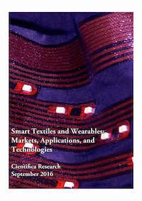 Smart Textiles and Wearables: Markets, Applications and Technologies