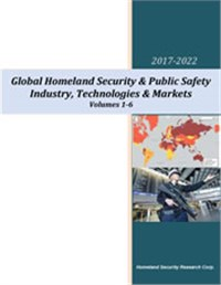 Global Homeland Security & Public Safety Markets – 2017-2022