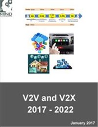 Connected Vehicle Public and Personal Safety, Commercial Applications, and Services: V2V and V2X Market Outlook and Forecasts 2017 - 2022