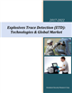 Cover Image- Explosives Trace Detection Technologies & Global Market - 2017-2022