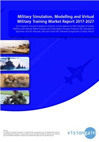 Military Simulation, Modelling and Virtual Military Training Market Report 2017-2027