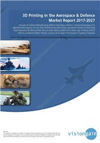 3D Printing in the Aerospace & Defence Market Report 2017-2027