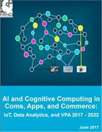 Artificial Intelligence and Cognitive Computing in Communications, Applications, and Commerce 2017 - 2022