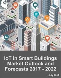 IoT in Smart Buildings Market Outlook and Forecasts 2017 - 2022