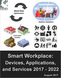 Smart Workplace: Devices, Applications, and Services 2017 - 2022