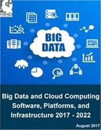 Big Data and Cloud Computing Solutions 2017 - 2022