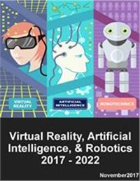 Virtual Reality, Artificial Intelligence and Robotics 2017 - 2022