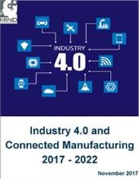 Industry 4.0 and Connected Manufacturing 2017 - 2022